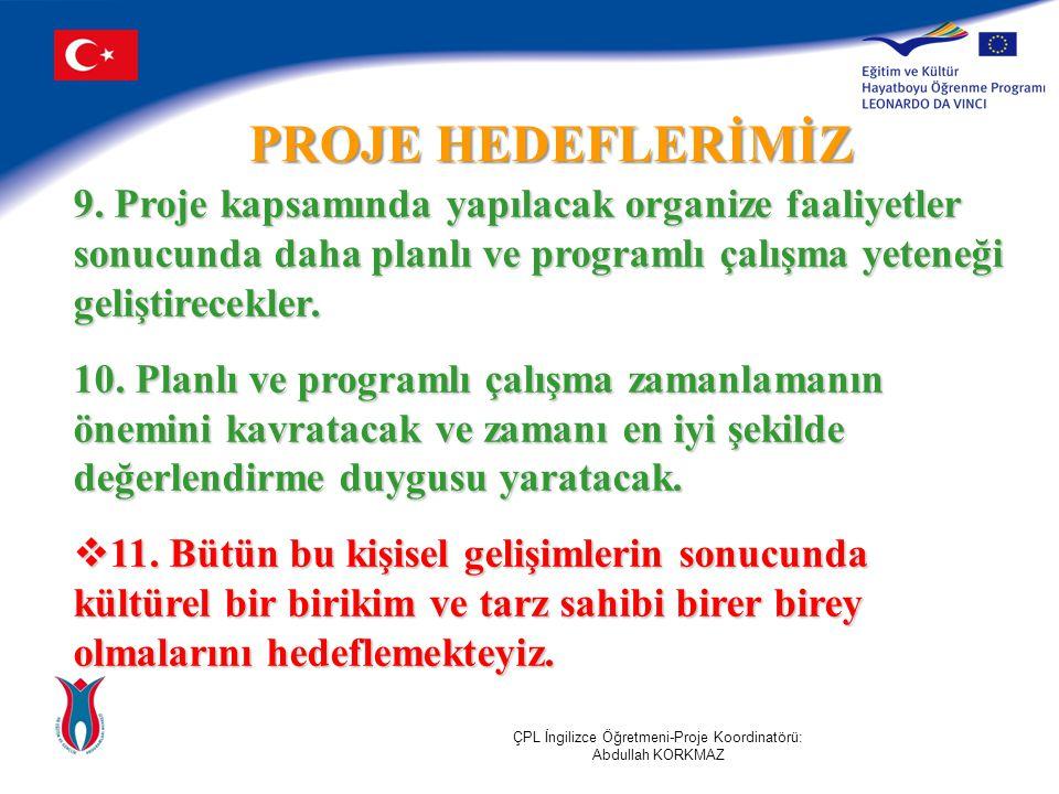 PROJE HEDEFLERİMİZ 9.
