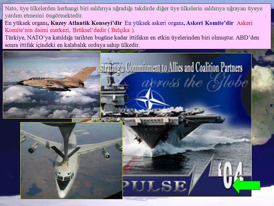 Nato, üye ülkelerden herhangi biri saldırıya uğradığı takdirde diğer üye ülkelerin saldırıya uğrayan üyeye yardım etmesini öngörmektedir. En yüksek or