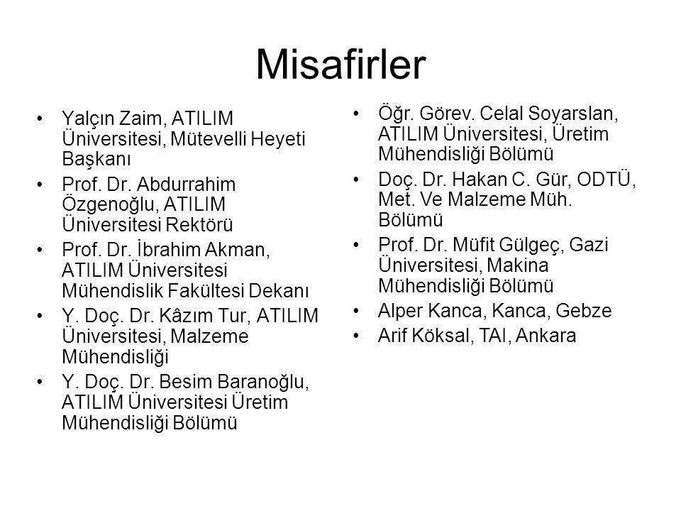 Misafirler Yalçın Zaim, ATILIM Üniversitesi, Mütevelli Heyeti Başkanı Prof. Dr. Abdurrahim Özgenoğlu, ATILIM Üniversitesi Rektörü Prof. Dr. İbrahim Ak