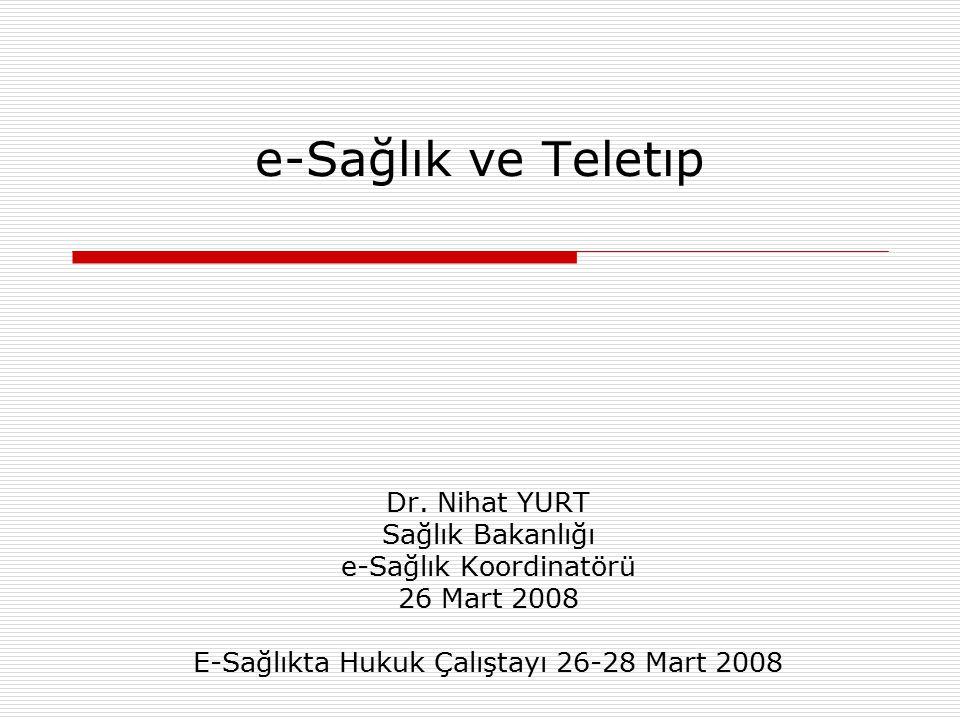 e-Sağlık ve Teletıp Dr.