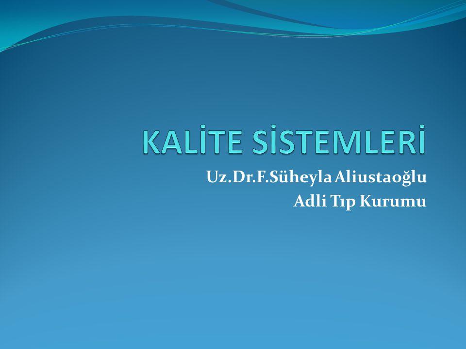 Uz.Dr.F.Süheyla Aliustaoğlu Adli Tıp Kurumu