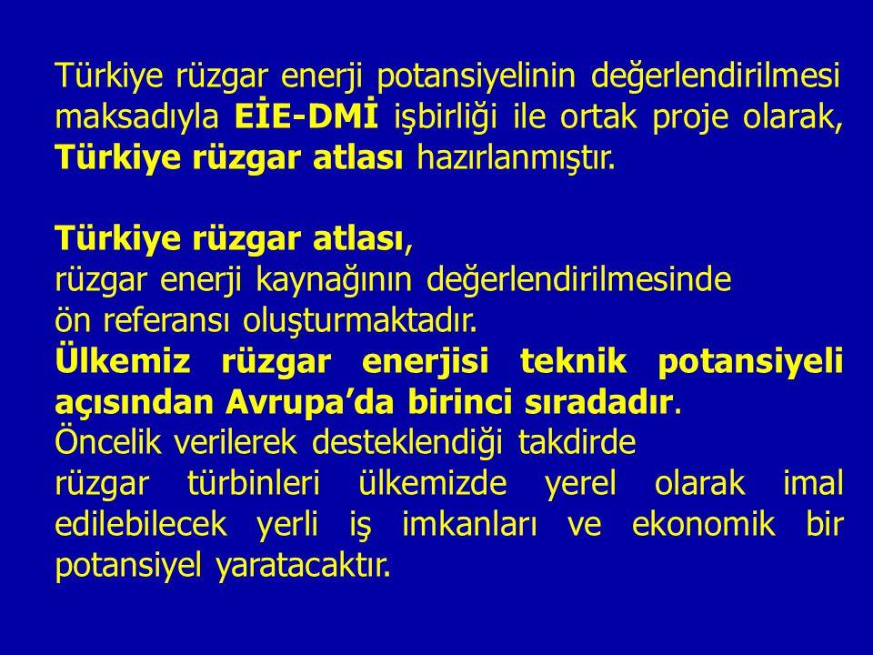 Türkiye rüzgar enerji potansiyelinin değerlendirilmesi maksadıyla EİE-DMİ işbirliği ile ortak proje olarak, Türkiye rüzgar atlası hazırlanmıştır. Türk