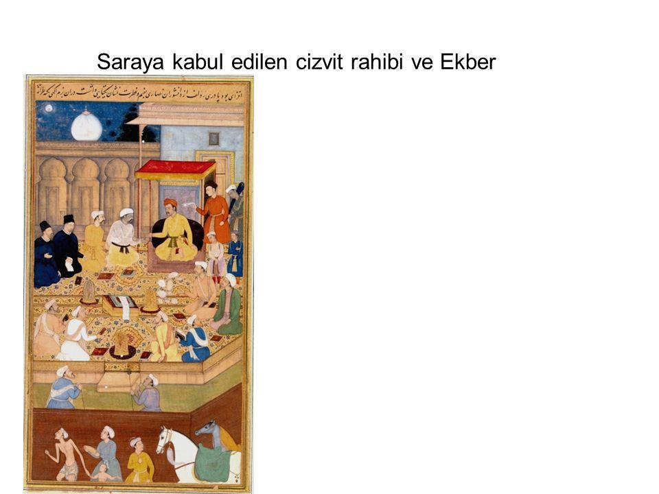 Saraya kabul edilen cizvit rahibi ve Ekber