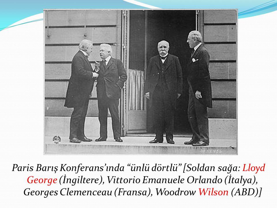 "Paris Barış Konferans'ında ""ünlü dörtlü"" [Soldan sağa: Lloyd George (İngiltere), Vittorio Emanuele Orlando (İtalya), Georges Clemenceau (Fransa), Wood"