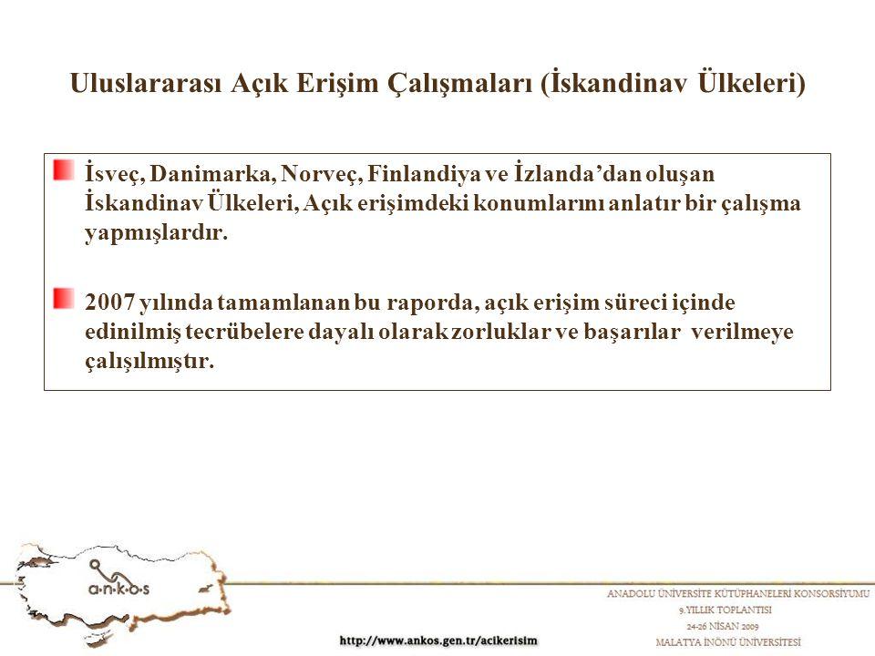 Uluslararası Açık Erişim Çalışmaları (İskandinav Ülkeleri) İsveç, Danimarka, Norveç, Finlandiya ve İzlanda'dan oluşan İskandinav Ülkeleri, Açık erişim