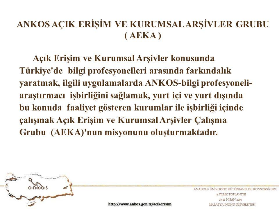 Açık Erişim ve Kurumsal Arşivler konusunda Türkiye de bilgi profesyonelleri arasında farkındalık yaratmak, ilgili uygulamalarda ANKOS-bilgi profesyoneli- araştırmacı işbirliğini sağlamak, yurt içi ve yurt dışında bu konuda faaliyet gösteren kurumlar ile işbirliği içinde çalışmak Açık Erişim ve Kurumsal Arşivler Çalışma Grubu (AEKA) nun misyonunu oluşturmaktadır.