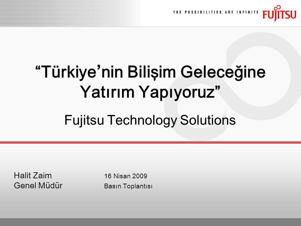 © Fujitsu Technology Solutions 2009 All rights reserved 21 © Fujitsu Technology Solutions 2009 All rights reserved FTS Türkiye 366 Çalışan 250 Saha personeli 110 Sertifikalı mühendis 32 Destek noktası 81 İlin tamamında iş ortaklığı Servis ekibimizle, üretici bağımsız, tüm standart altyapı servislerinden, Yaşam Döngüsü Servis Yönetimi ve Dışkaynak Kullanımı projelerine kadar geniş bir alanda hizmet vermekteyiz.