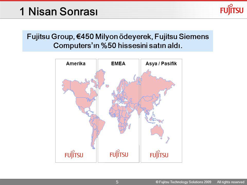 AmerikaAsya / PasifikEMEA 1 Nisan Sonrası Fujitsu Group, €450 Milyon ödeyerek, Fujitsu Siemens Computers ' ın %50 hissesini satın aldı.