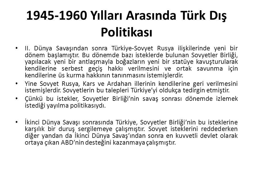 1945-1960 Yılları Arasında Türk Dış Politikası II.