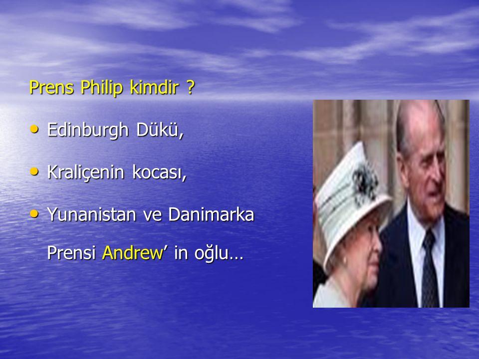 Prens Philip kimdir ? Edinburgh Dükü, Kraliçenin kocası, Yunanistan ve Danimarka Prensi Andrew' in oğlu…