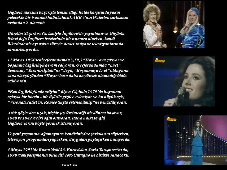 Gigliola ülkesini başarıyla temsil ettiği halde karşısında yakın gelecekte bir tsunami halini alacak ABBA'nın Waterloo şarkısının ardından 2.