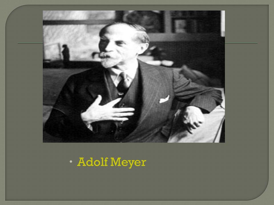  Adolf Meyer