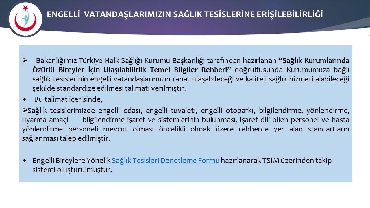 """ENGELLİ VATANDAŞLARIMIZIN SAĞLIK TESİSLERİNE ERİŞİLEBİLİRLİĞİ  Bakanlığımız Türkiye Halk Sağlığı Kurumu Başkanlığı tarafından hazırlanan """"Sağlık Kuru"""