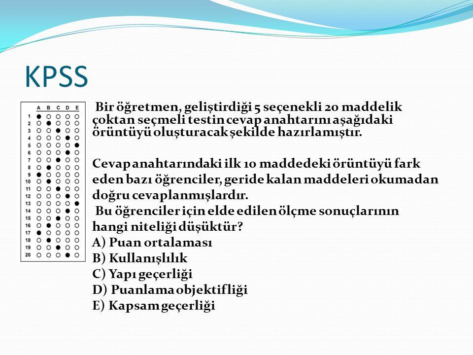 KPSS Bir öğretmen, geliştirdiği 5 seçenekli 20 maddelik çoktan seçmeli testin cevap anahtarını aşağıdaki örüntüyü oluşturacak şekilde hazırlamıştır.