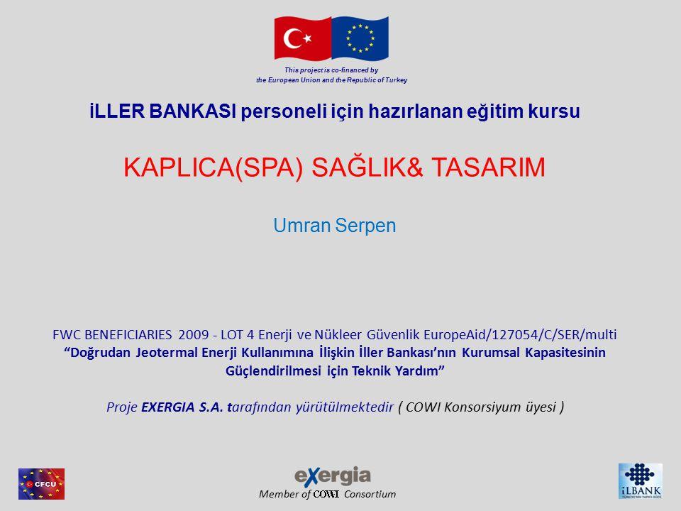 Member of Consortium 2 JEOTERMAL PROJE PLANLAMA Umran Serpen & Macit Toksoy IYTE & İTÜ