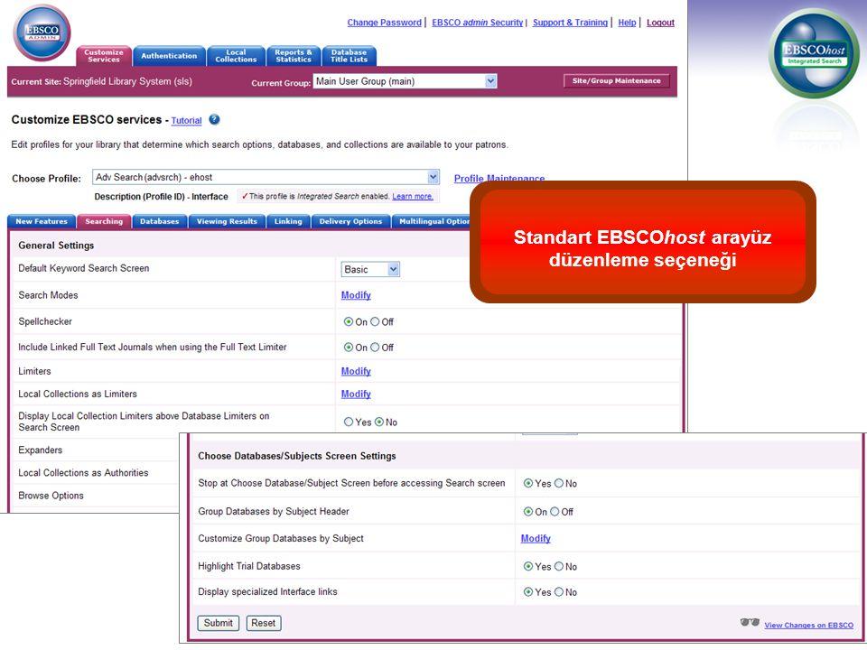 Standart EBSCOhost arayüz düzenleme seçeneği