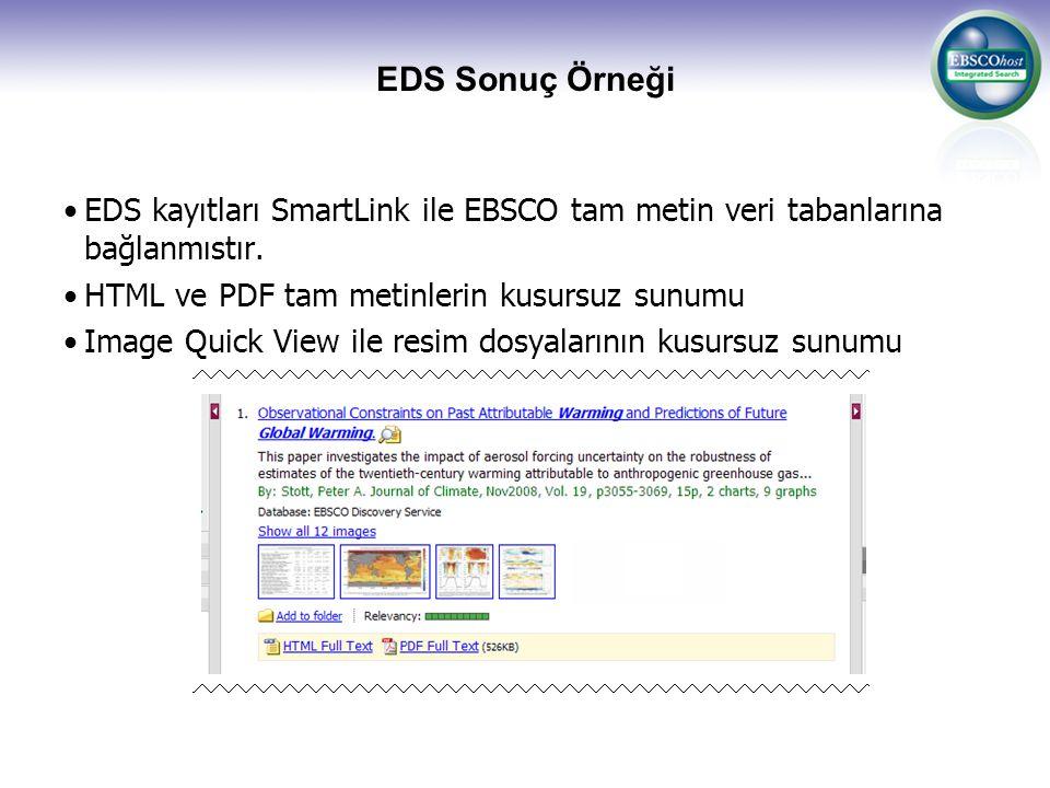 EDS Sonuç Örneği EDS kayıtları SmartLink ile EBSCO tam metin veri tabanlarına bağlanmıstır.