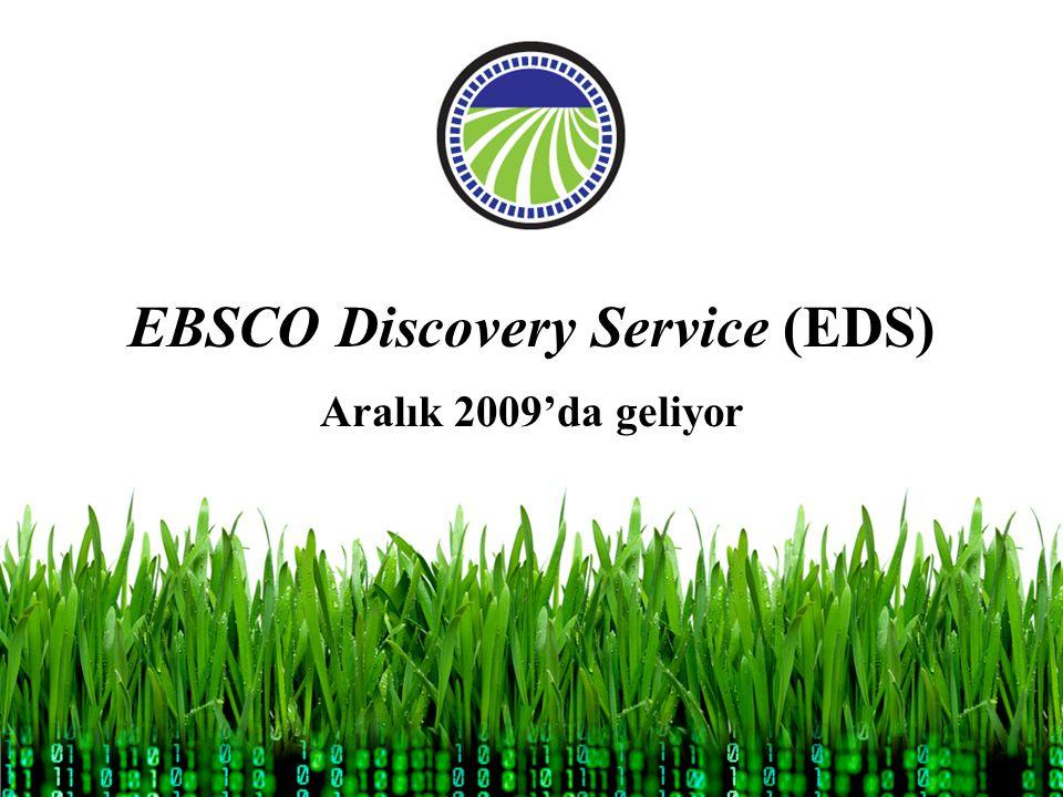 EBSCO Discovery Service (EDS) Aralık 2009'da geliyor