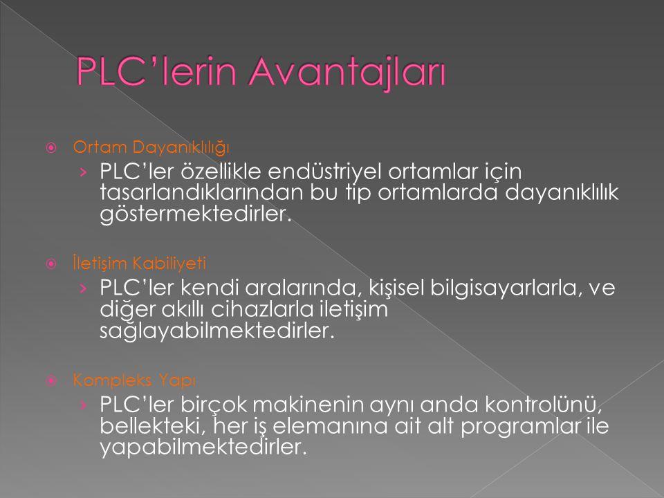  Ortam Dayanıklılığı › PLC'ler özellikle endüstriyel ortamlar için tasarlandıklarından bu tip ortamlarda dayanıklılık göstermektedirler.  İletişim K