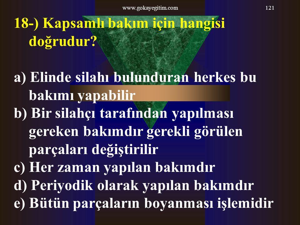 www.gokayegitim.com121 18-) Kapsamlı bakım için hangisi doğrudur.