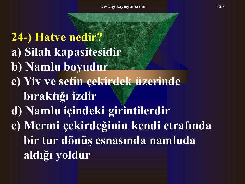 www.gokayegitim.com127 24-) Hatve nedir.