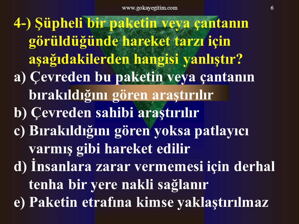 www.gokayegitim.com107 4-) Tabancayı elle tutmaya yarayan bölüme ne denir.