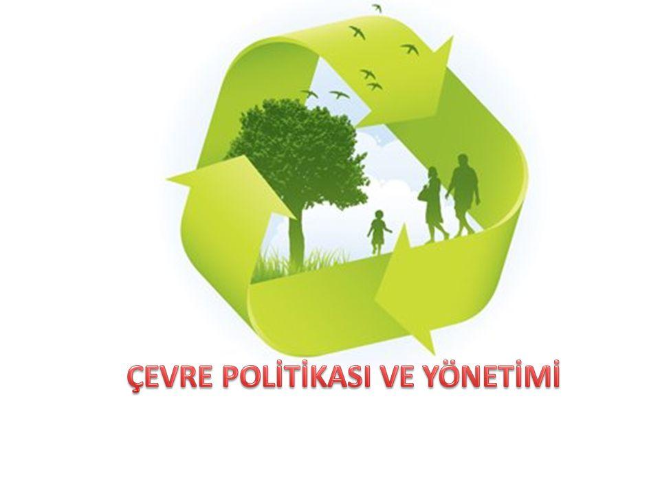 1.Çevre Politikası ÇP, devletin çevre konularındaki çözüm ve hedeflerinin ileriye dönük olarak belirlenmesidir.