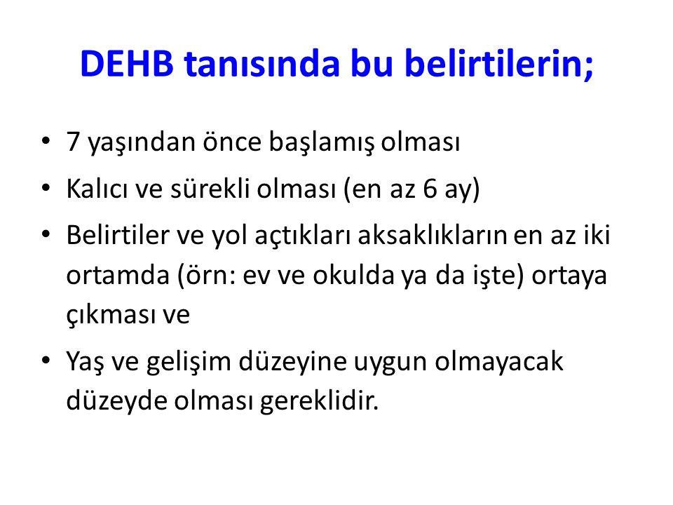 DEHB TEDAVİ YÖNTEMLERİ 1.