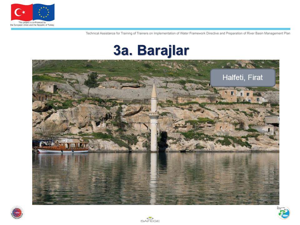 3a. Barajlar Halfeti, Firat