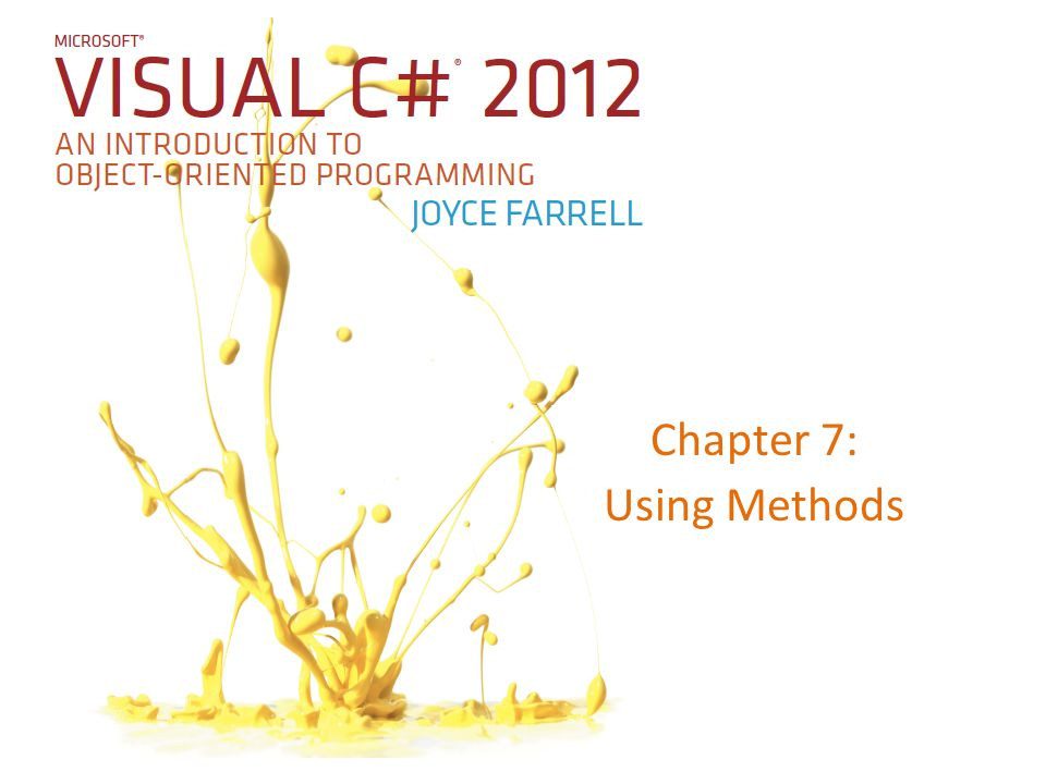 Chapter 7: Using Methods