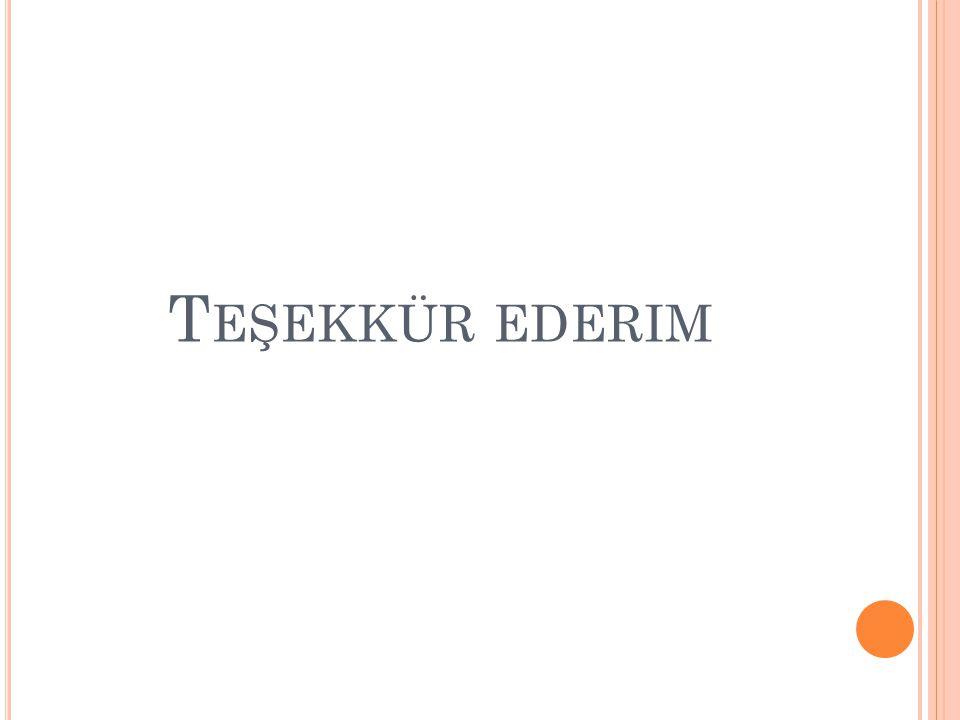 T EŞEKKÜR EDERIM