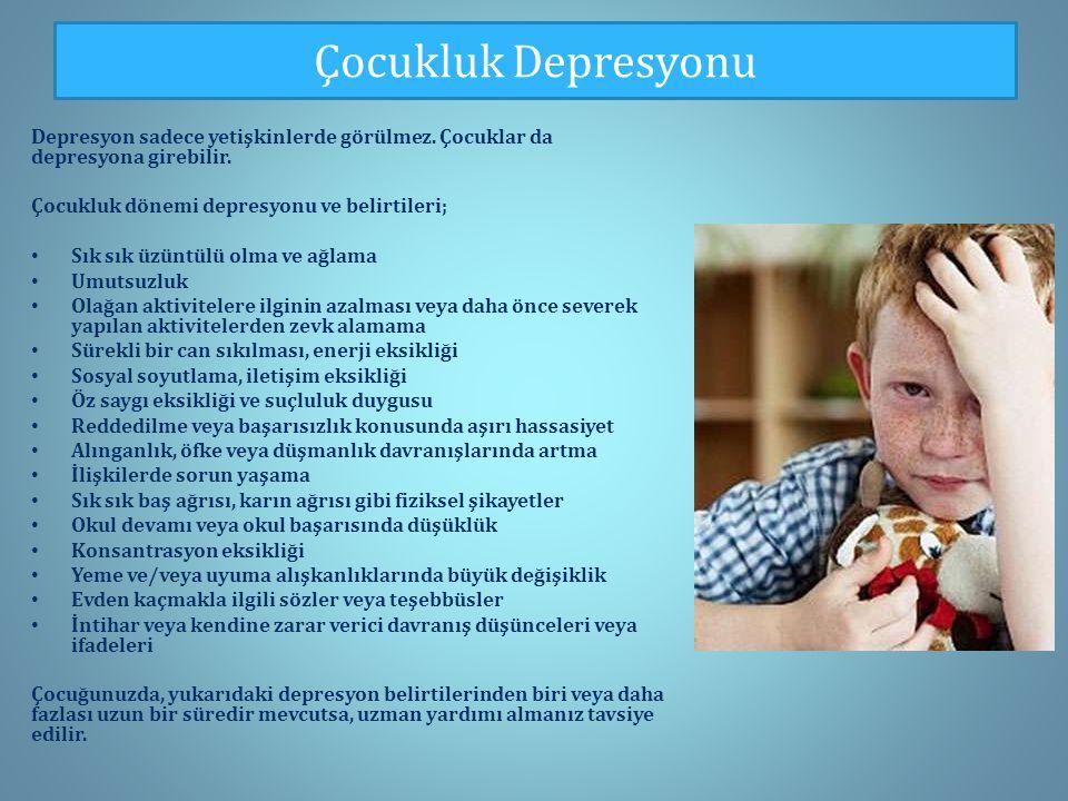 Çocukluk Depresyonu Depresyon sadece yetişkinlerde görülmez.