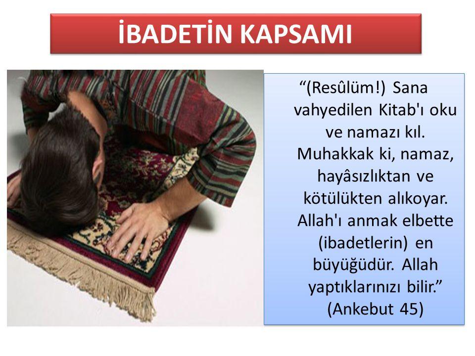 """""""(Resûlüm!) Sana vahyedilen Kitab'ı oku ve namazı kıl. Muhakkak ki, namaz, hayâsızlıktan ve kötülükten alıkoyar. Allah'ı anmak elbette (ibadetlerin) e"""