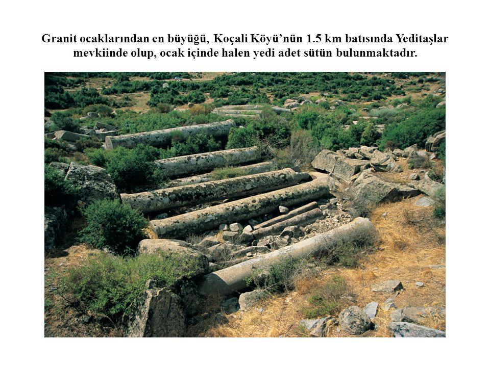 Granit ocaklarından en büyüğü, Koçali Köyü'nün 1.5 km batısında Yeditaşlar mevkiinde olup, ocak içinde halen yedi adet sütün bulunmaktadır.