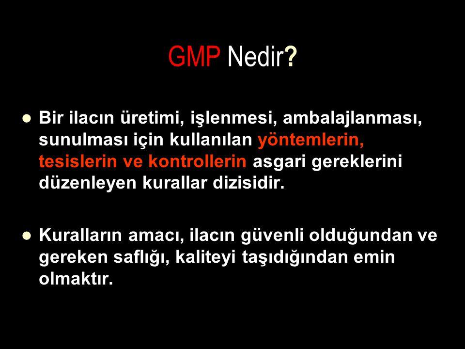 GMP Nedir ? Bir ilacın üretimi, işlenmesi, ambalajlanması, sunulması için kullanılan yöntemlerin, tesislerin ve kontrollerin asgari gereklerini düzenl