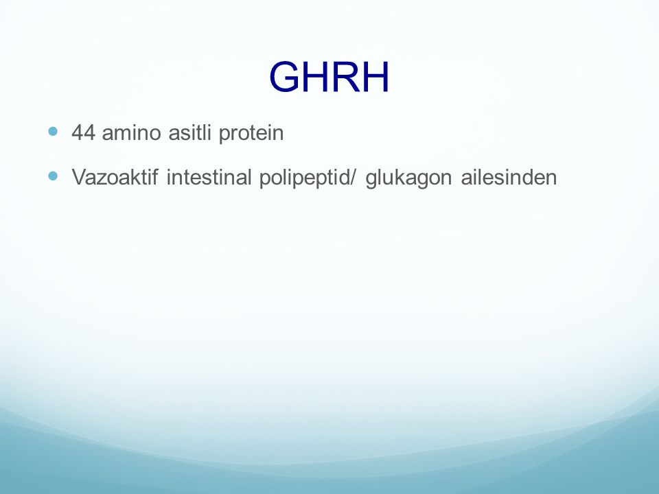 GHRH 44 amino asitli protein Vazoaktif intestinal polipeptid/ glukagon ailesinden