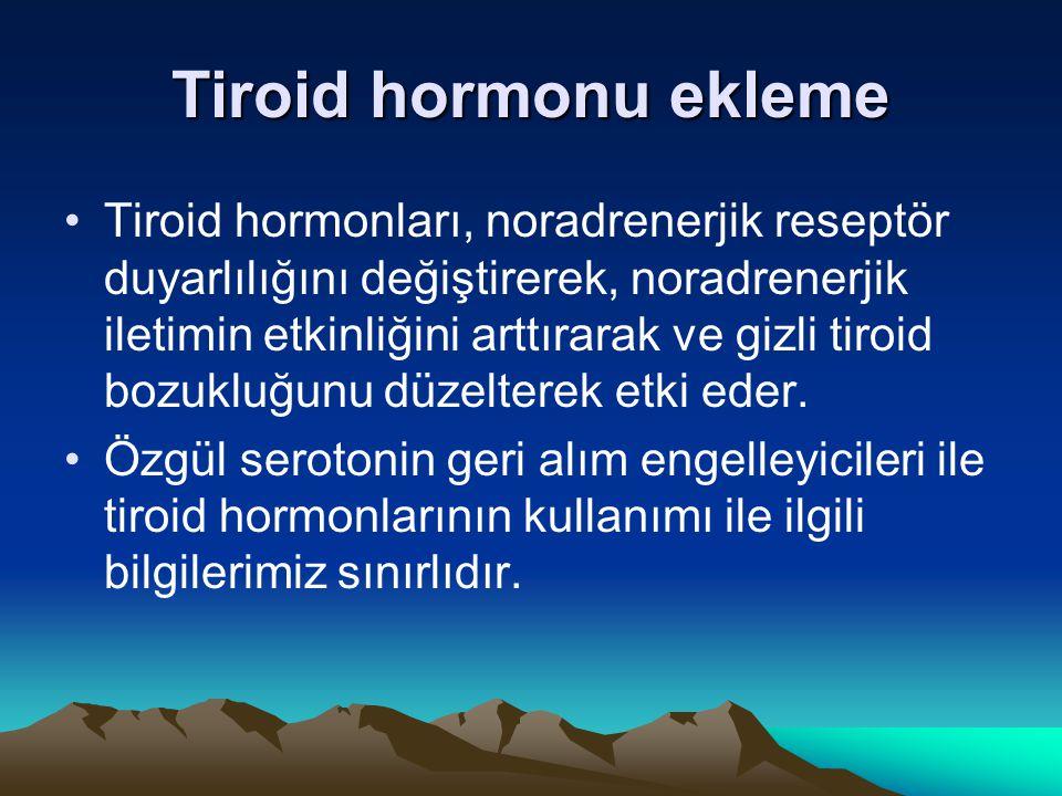 Tiroid hormonu ekleme Tiroid hormonları, noradrenerjik reseptör duyarlılığını değiştirerek, noradrenerjik iletimin etkinliğini arttırarak ve gizli tir