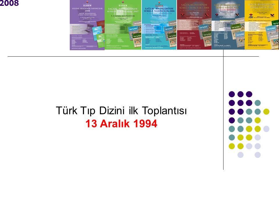 Türk Tıp Dizini ilk Toplantısı 13 Aralık 1994