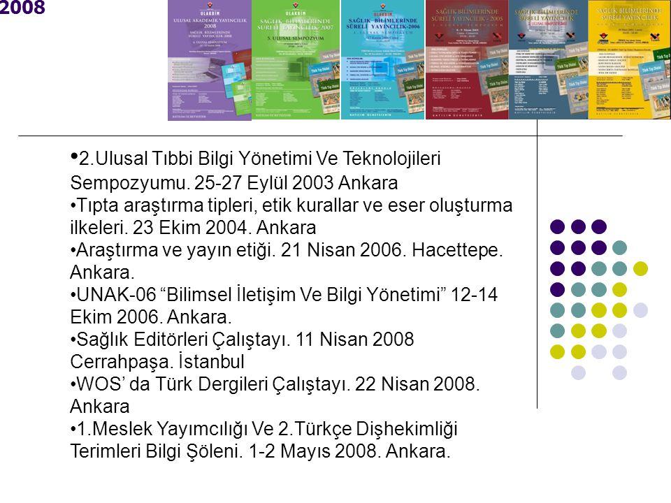2008 2.Ulusal Tıbbi Bilgi Yönetimi Ve Teknolojileri Sempozyumu.