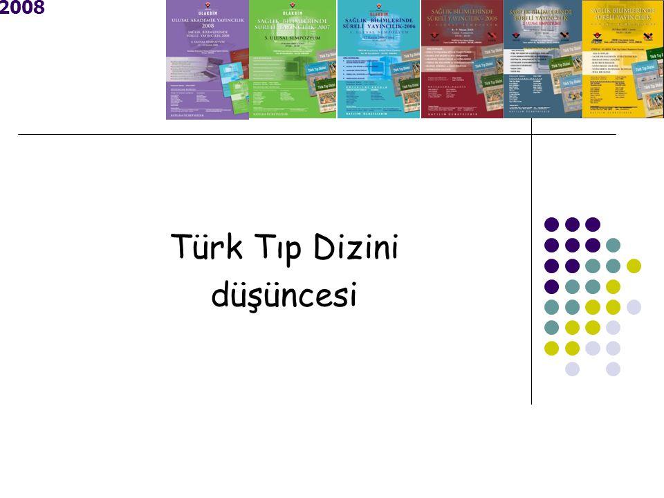 2008 Türk Tıp Dizini düşüncesi