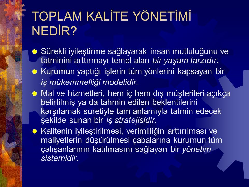 TKY DİLİ-KALİTE NEDİR.
