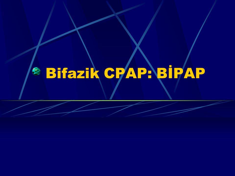 Bifazik CPAP: BİPAP