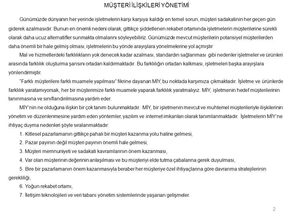 MÜŞTERİ İLİŞKİLERİNİN ÖLÇÜLMESİ 3.