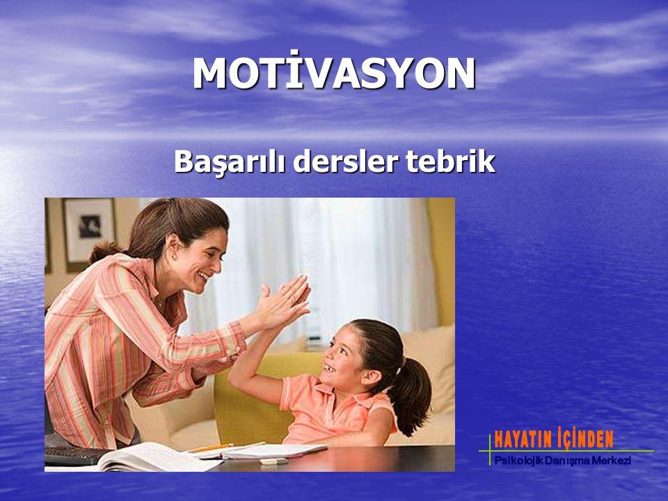 MOTİVASYON Başarılı dersler tebrik