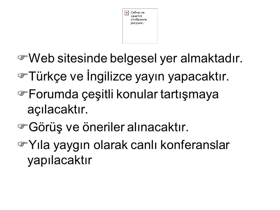  Web sitesinde belgesel yer almaktadır.  Türkçe ve İngilizce yayın yapacaktır.