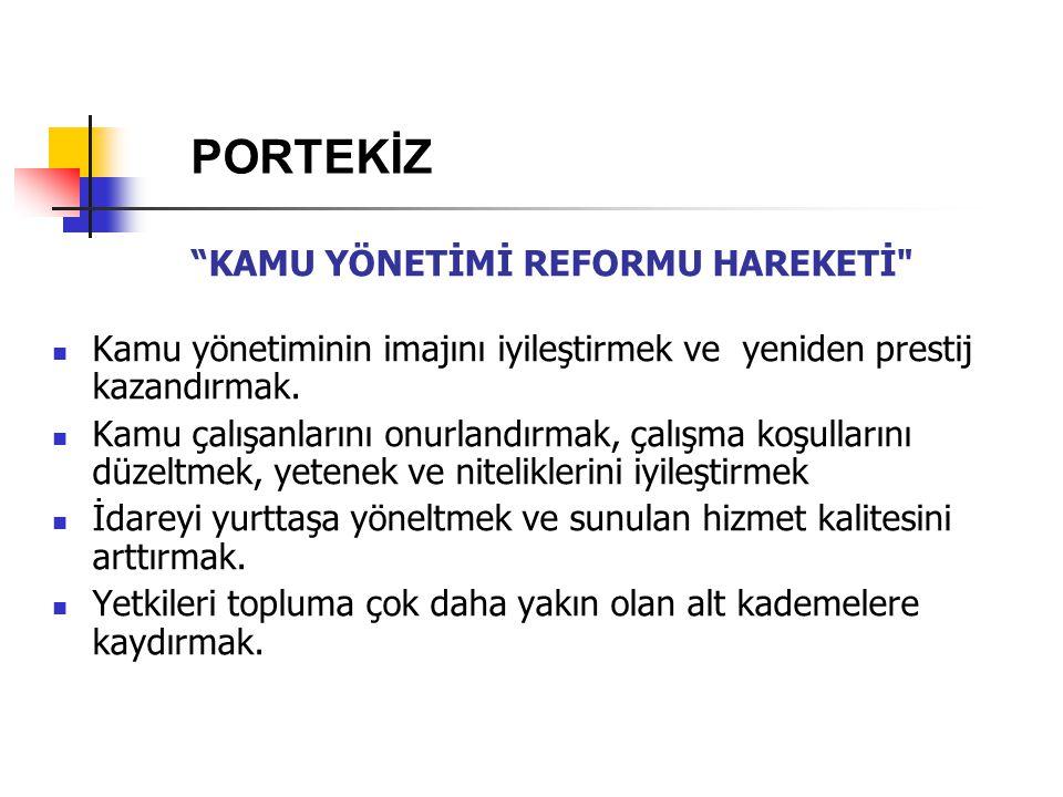 """""""KAMU YÖNETİMİ REFORMU HAREKETİ"""