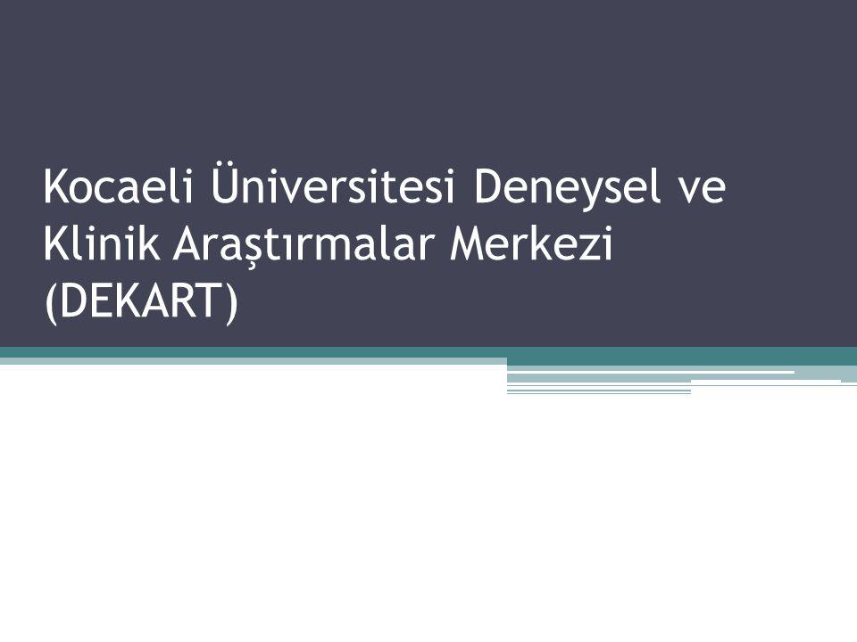 Kocaeli Üniversitesi Deneysel ve Klinik Araştırmalar Merkezi (DEKART)