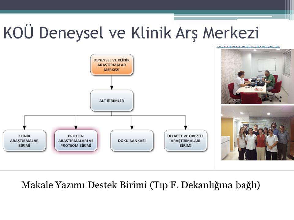 KOÜ Deneysel ve Klinik Arş Merkezi Makale Yazımı Destek Birimi (Tıp F. Dekanlığına bağlı)