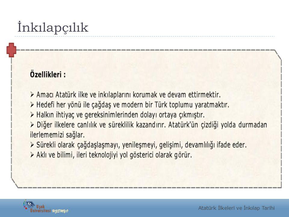 İnkılapçılık Atatürk İlkeleri ve İnkılap Tarihi