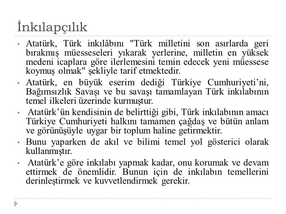 İnkılapçılık Atatürk, Türk inkılâbını